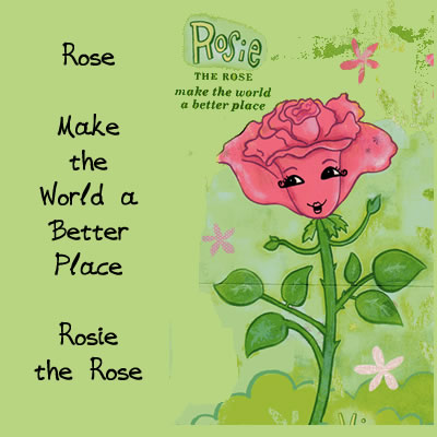 Rosie the Rose